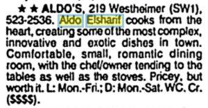 Aldo's description from the Houston Chronicle
